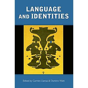 Language and Identities by Carmen Llamas - Dominic Watt - 97807486357