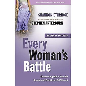 Every Woman's Battle: Discovering God's Plan for Sexual and Emotional Fulfillment (Every Man)