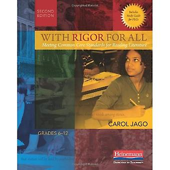 With Rigor for All, Second Edition: Meeting Common Core Standards for Reading Literature