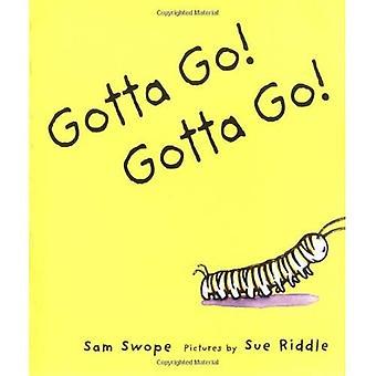 Gotta Go! Gotta Go! (Sunburst Buch)