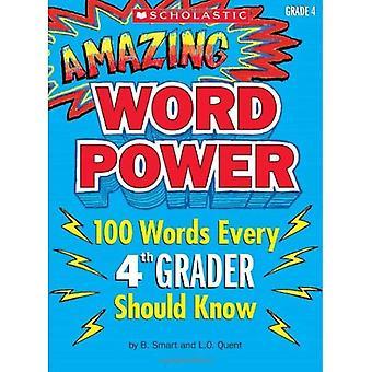 Verbazende macht van het woord, Grade 4:100 woorden elke 4e Grader moet weten