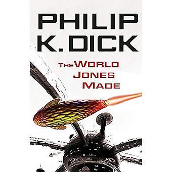 De wereld Jones gemaakt. Philip K. Dick