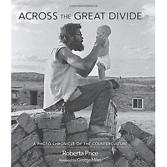 Across the Great Divide: A Photo Chronicle of the Counterculture