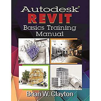 Autodesk Revit Basics Training Manual (Paperback)