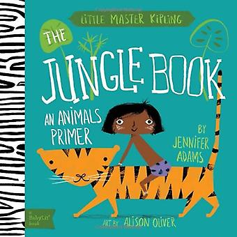 Petit maître Kipling: Le livre de la Jungle (BabyLit)