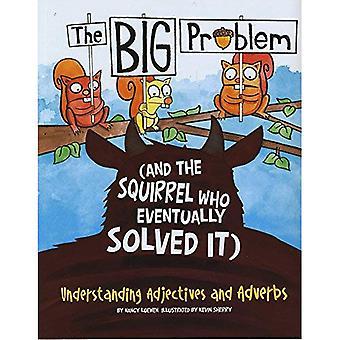 Le gros problème (et l'écureuil qui finalement résolu): compréhension adjectifs et adverbes (langue sur...