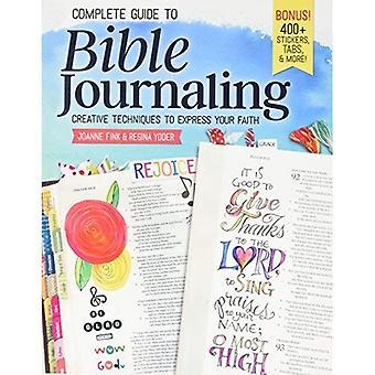 Complete gids voor Bijbel Journaling: creatieve technieken om uit te drukken van je geloof