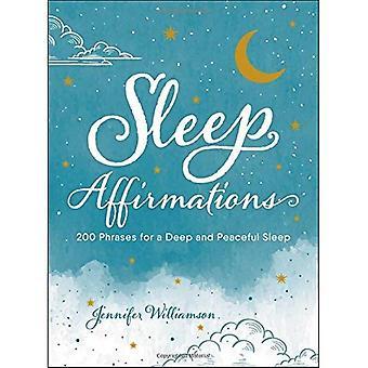 Affirmations de sommeil: 200 Phrases paisible et d'un profond sommeil