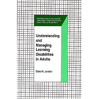Understanding and Managing Learning Disabilities in Adults
