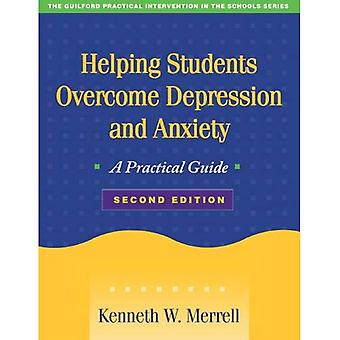 Helping Students Overcome Depression and Anxiety: A Practical Guide (Practical Intervention in the Schools)