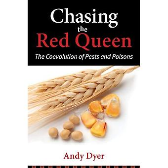 Chasing the Red Queen: The Coevolution of Pests and Poisons