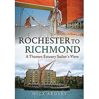 Rochester a Richmond: visualizzazione di un marinaio Thames Estuary