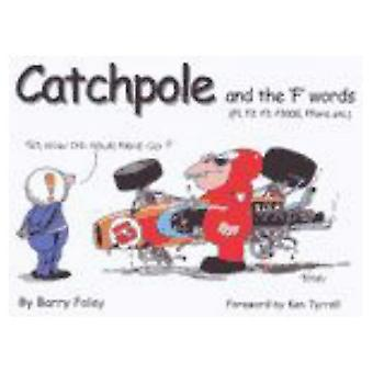 Catchpole and the f Words