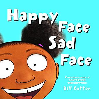 Happy Face / Sad Face: All Kinds of Child Faces! [Board book]