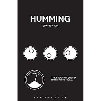 Humming (The Study of Sound)