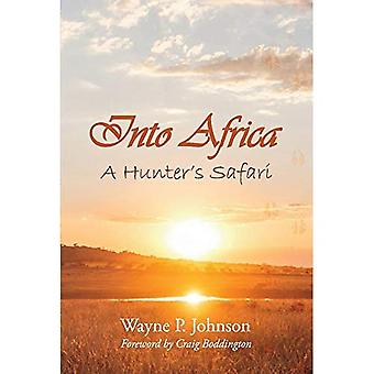 In Africa: Di un cacciatore Safari