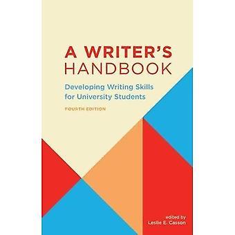 Manuel de l'écrivain: développement des aptitudes à écrire pour les étudiants de l'Université
