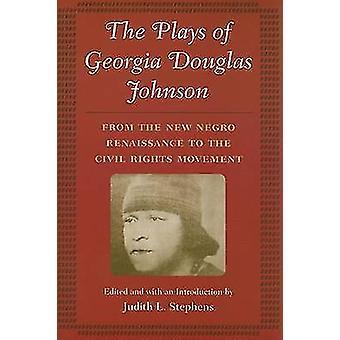 The Plays of Georgia Douglas Johnson - From the  -New Negro - Renaissanc