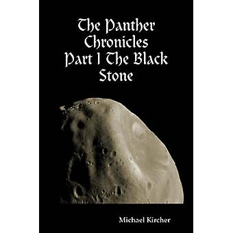 De kronieken van de Panther deel ik de zwarte steen door Kircher & Michael