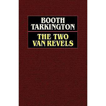 De to Vanrevels af Tarkington & kabine