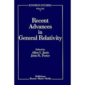 Avancées récentes dans la relativité générale par Janis & Allen j'ai.