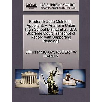 Frederick Jude McIntosh Appellant v. Anaheim Union High School District et al. U.S. Supreme Court Transcript of Record with Supporting Pleadings by MCKAY & JOHN P