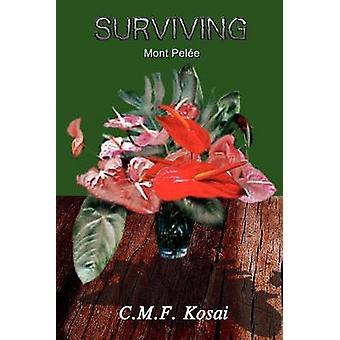 Surviving by Kosai & C. M. F.