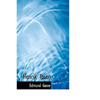 Henrik Ibsen par Gosse & Edmund