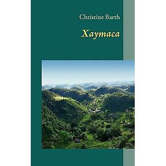 Xaymaca by Barth & Christine