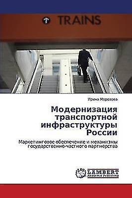 Modernizatsiya Transportnoy Infrastruktury Rossii by Morzova Irina