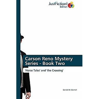 Carson Reno Mystery Series  Book Two by Darnell & Gerald W.