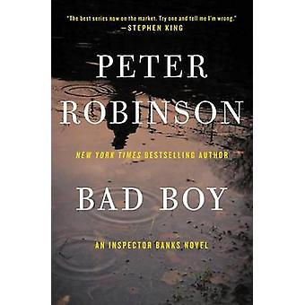 Bad Boy by Professor of English and American Literature Peter Robinso