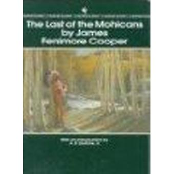 The Last of the Mohicans by James Fenimore Cooper - 9780553213294 Book