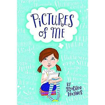 Pictures of Me by Marilee Haynes - 9780819860194 Book