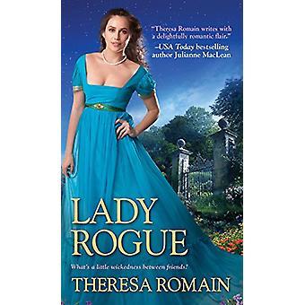 Lady Rogue by Theresa Romain - 9781420145434 Book