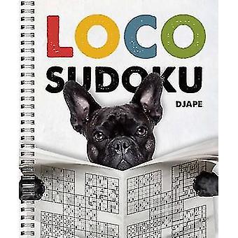 Loco Sudoku by Djape - 9781454916499 Book