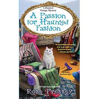 A Passion For Haunted Fashion by A Passion For Haunted Fashion - 9781
