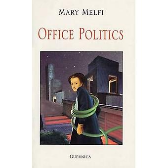 Office Politics by Mary Melfi - 9781550710854 Book