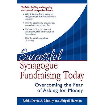 Successful Synagogue Fundraising Today - Overcoming the Fear of Asking