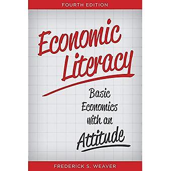 Alphabétisation économique: Économie de base avec une Attitude