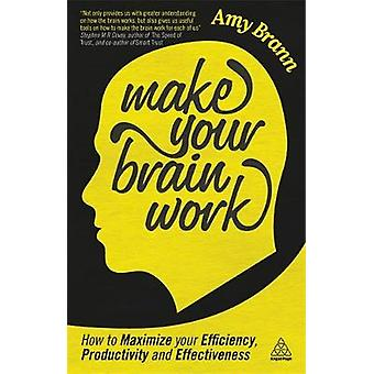 Faites votre travail de cerveau par Amy Brann