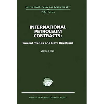 International Petroleum Contracts by Gao