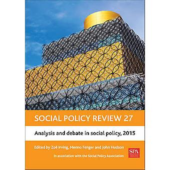 Social policy review 27 by Zoe Irving & Menno Fenger & John Hudson