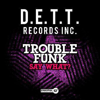 Trouble Funk - Say What USA import