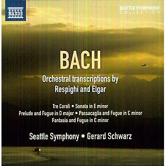 Bach/Respighi/Elgar - Bach: Orchestral Transcriptions by Respighi and Elgar [CD] USA import