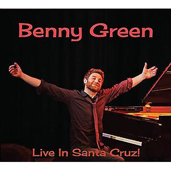 Benny grøn - Live i Santa Cruz! [CD] USA import