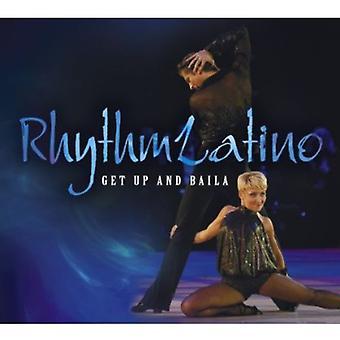 Rhythmlatino - importación de Estados Unidos de llegar arriba y Baila [CD]