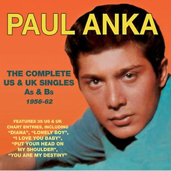 The Complete US & UK Singles As & Bs 1956-62 by Paul Anka