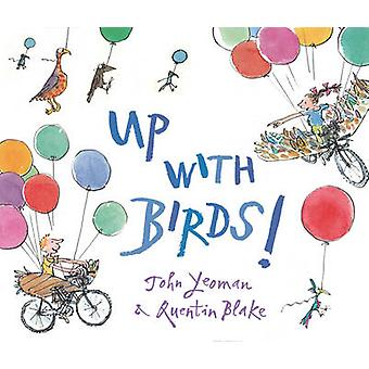 Up with Birds by John Yeoman