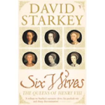 Seks koner - Queens of Henry VIII af David Starkey - 9780099437246